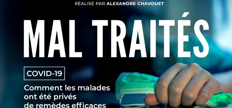 MAL TRAITÉS, après Hold-up, ce nouveau documentaire rétablit la vérité